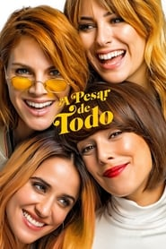 A pesar de todo (2019) | Despite Everything
