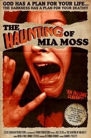 The Haunting of Mia Moss 2017