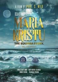 Maria Kristu; The Buumba story.
