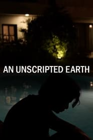 An Unscripted Earth