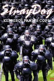 Stray Dog: Kerberos Panzer Cops (1991)