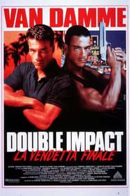 Double Impact – La vendetta finale