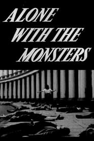 Alone with the Monsters (1958)