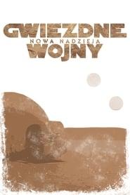 Gwiezdne wojny: Część IV – Nowa nadzieja / Star Wars (1977)