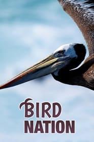 فيلم Bird Nation 2018 مترجم أون لاين بجودة عالية