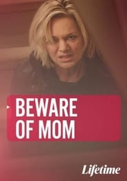 Beware of Mom (2021)