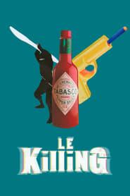 Poster Le Killing 2020