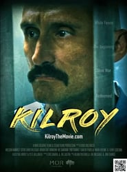 Kilroy : The Movie | Watch Movies Online