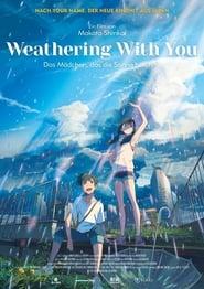 ist die Realverfilmung des gleichnamigen Mangas von Animation Weathering with you - Das Mädchen, das die Sonne berührte 2019 4kultradeutsch stream hd