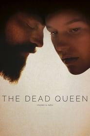 مشاهدة فيلم The Dead Queen مترجم