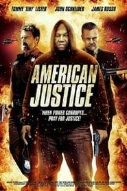 مشاهدة فيلم American Justice 2015 مترجم أون لاين بجودة عالية