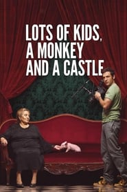 Poster for Lots of Kids, a Monkey and a Castle