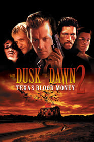 From Dusk Till Dawn 2: Texas Blood Money (1999) online ελληνικοί υπότιτλοι
