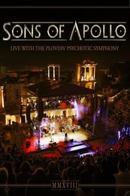 Sons of Apollo : Live With The Plovdiv Psychotic Symphony 2019