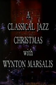 A Classical Jazz Christmas with Wynton Marsalis 1989