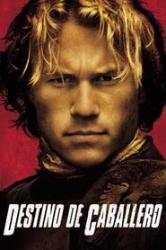 Destino de caballero (2001) | A Knight