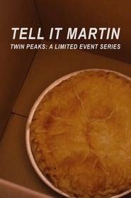 Tell It Martin