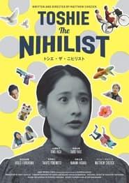 Toshie The Nihilist (2021)