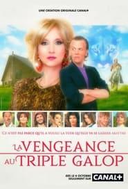 La Vengeance au Triple Galop (2021)