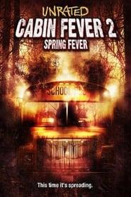 Poster Cabin Fever 2: Spring Fever 2009
