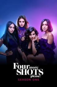 Four More Shots Please (2019) poster