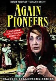 Again… Pioneers