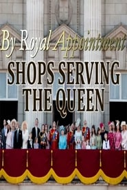 By Royal Appointment: Shops Serving the Queen 2019