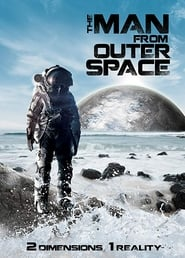 The Man from Outer Space (2017)