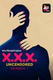 X.X.X: Uncensored