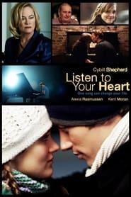 مترجم أونلاين و تحميل Listen to Your Heart 2010 مشاهدة فيلم