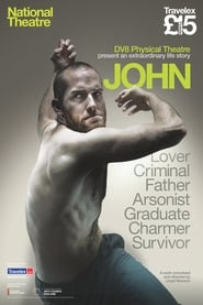 Watch National Theatre Live: John