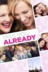 Image Miss You Already (2015)