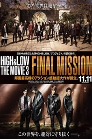 HiGH&LOW The Movie 3: Final Mission (2017) Watch Online Free