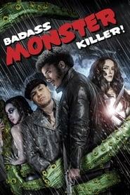 Badass Monster Killer (2015)