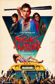 Freaks of Nature [2015]