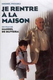 I'm Going Home – Je Rentre à la Maison (2001)