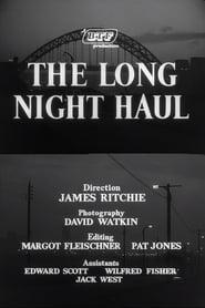 The Long Night Haul