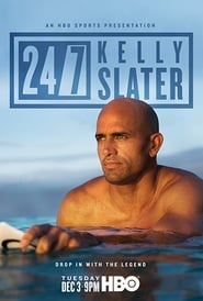 24/7: Kelly Slater (2019) Watch Online Free