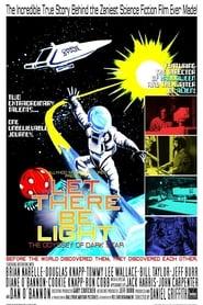 مشاهدة فيلم Let There Be Light: The Odyssey of Dark Star 2010 مترجم أون لاين بجودة عالية