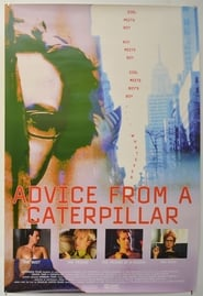 Advice From a Caterpillar (1999)