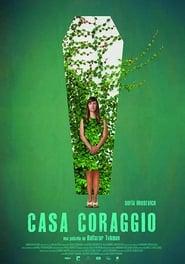 Casa Coraggio (2017)
