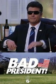 مشاهدة فيلم Bad President! مترجم