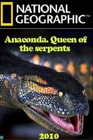 Anaconda: Queen of the Serpents
