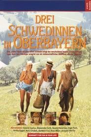 Drei Schwedinnen in Oberbayern 1977