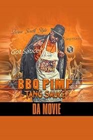 Bbq Pimp Tang Sauce Da Movie