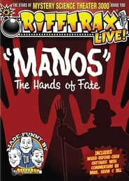 "Rifftrax Live: ""Manos"" The Hands of Fate"