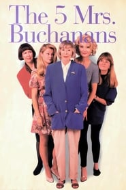 The 5 Mrs. Buchanans 1994