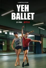 Yeh Ballet 2020 Hindi NF Movie WebRip 300mb 480p 1GB 720p 3GB 5GB 1080p