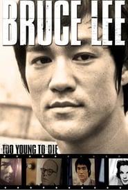 Trop jeune pour mourir : Bruce Lee l'homme qui apprit à Hollywood à se battre