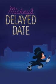 Guardare Mickey's Delayed Date